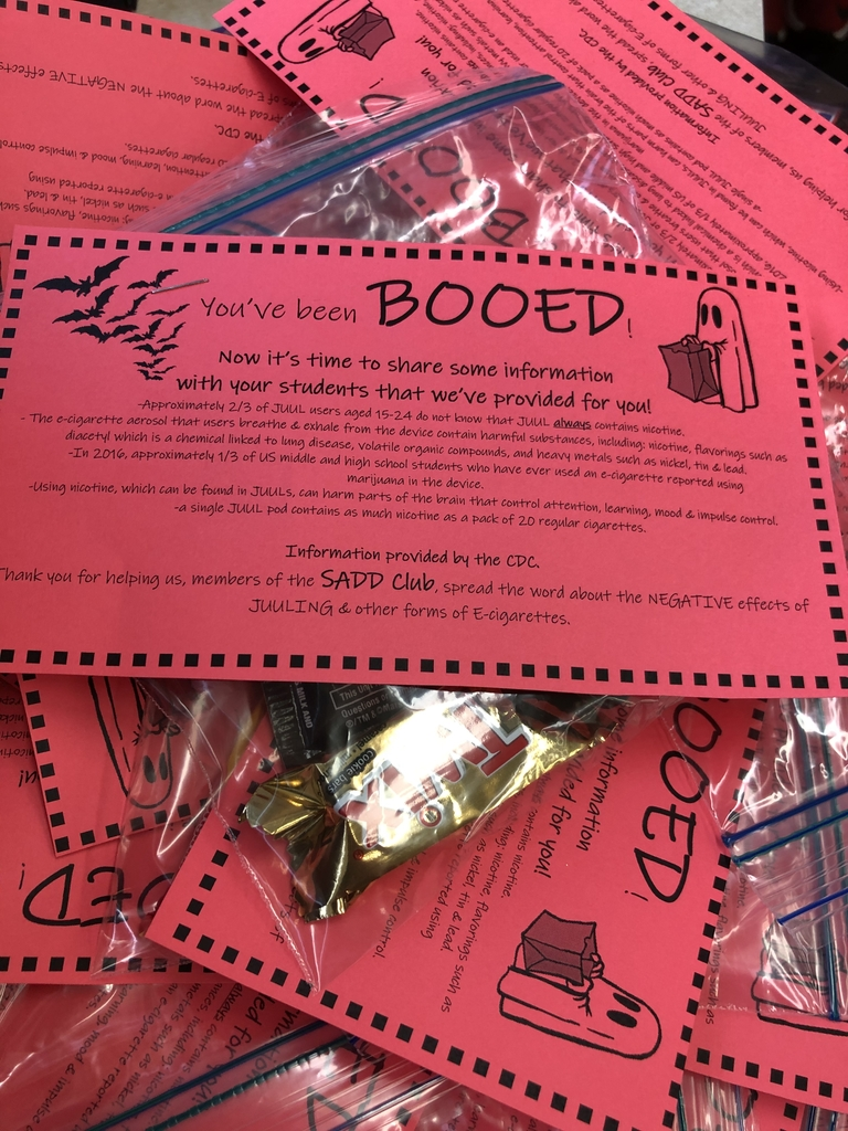 "The SADD club was busy ""booing"" the teachers today with some Halloween treats and some important information about the negative effects of JUULing"